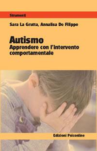 """""""Autismo: apprendere con l'intervento comportamentale"""""""